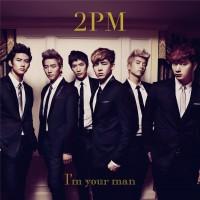 【通常盤】2PM「I'm your man」