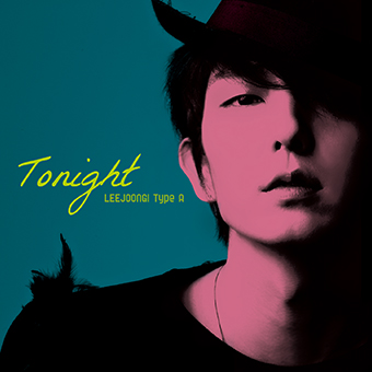 「Tonight」Type A(CD+DVD)/イ・ジュンギ