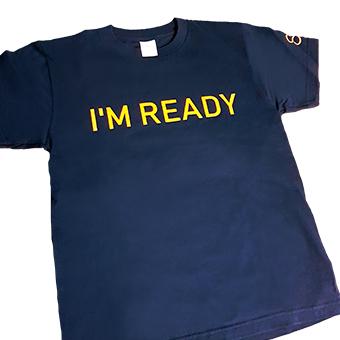 Kickstarter 「I'm Ready」 Tシャツ