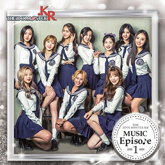 「THE IDOLM@STER.KR MUSIC Episode 1」 Type-A /  Real Girls Project(R.G.P)