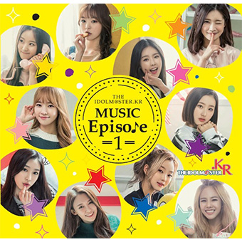 「THE IDOLM@STER.KR MUSIC Episode 1」 Type-B /  Real Girls Project(R.G.P)